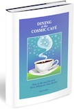 Dining at the Cosmic Café - law of attraction book